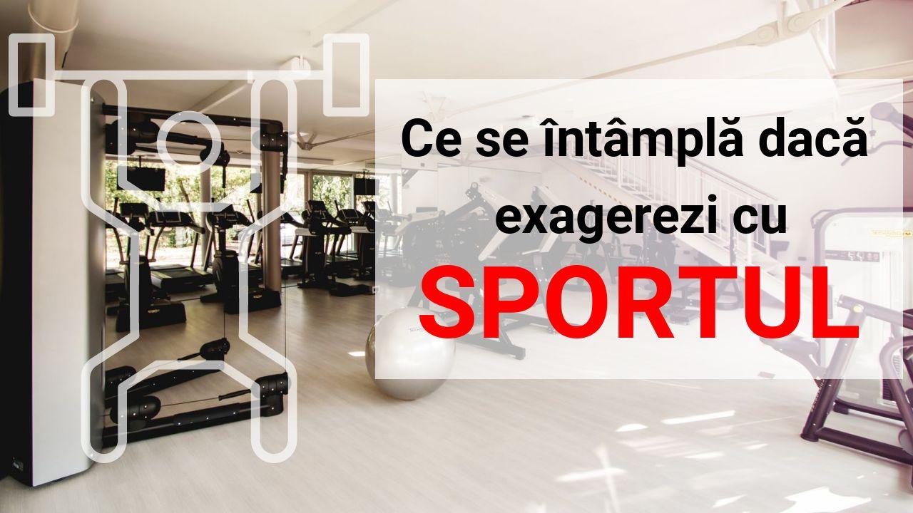 Ce se intampla daca exagerezi cu sportul (video)
