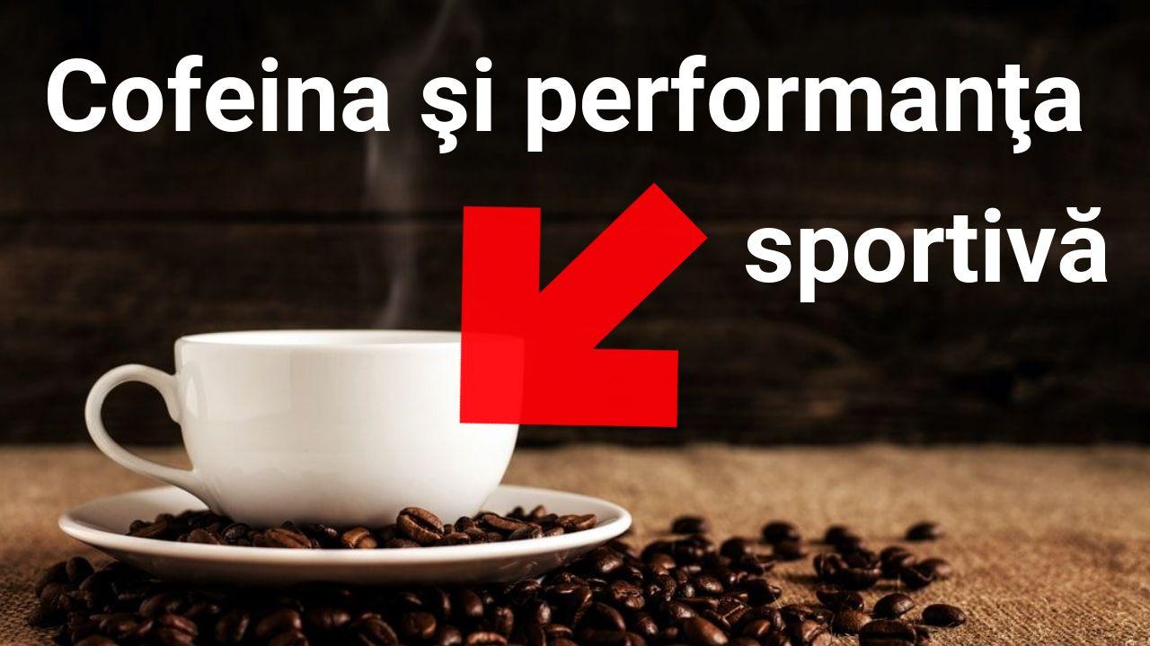 Cofeina si performanta sportiva