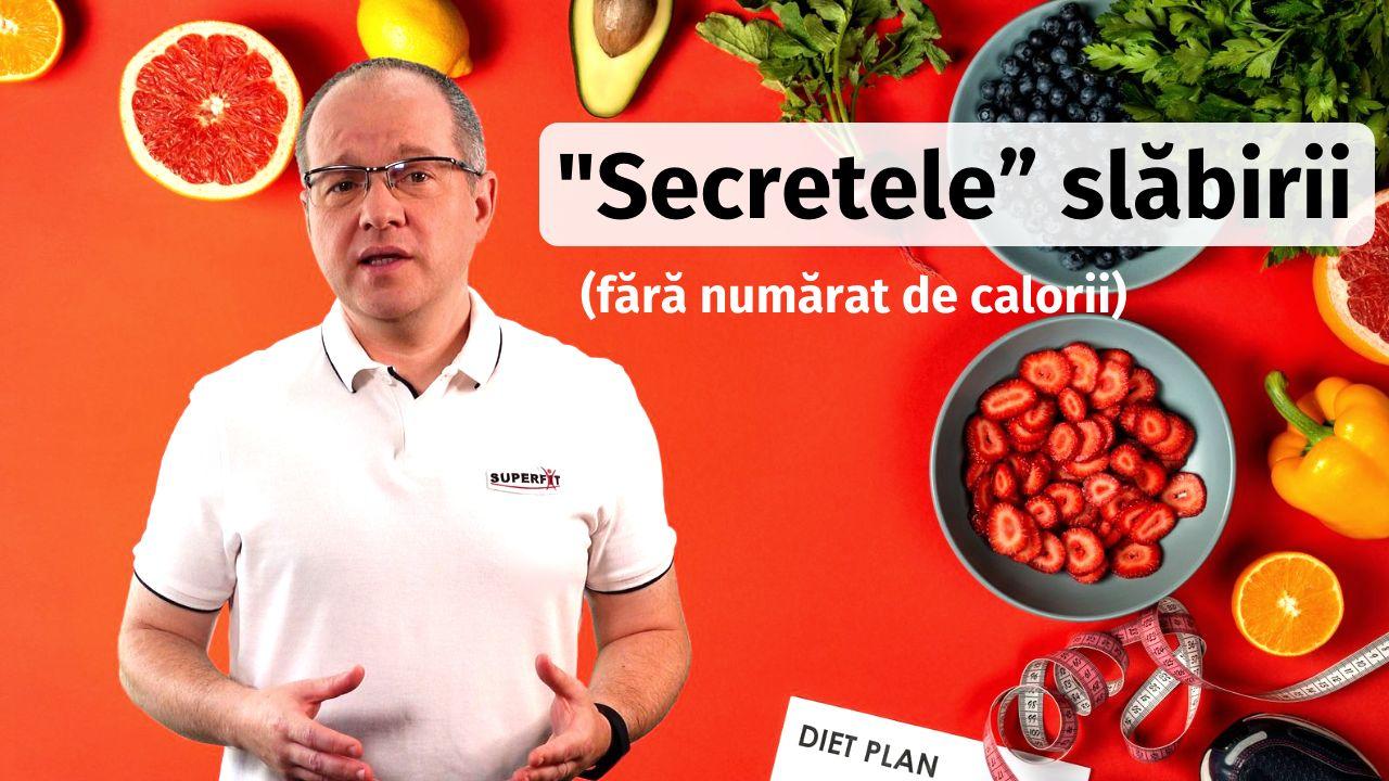 """""""Secretele""""slabirii (fara numarat de calorii)"""